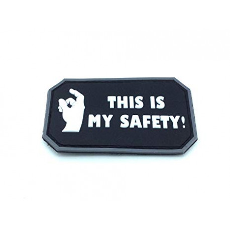 """Patch PVC """"THIS IS MY SAFETY"""""""